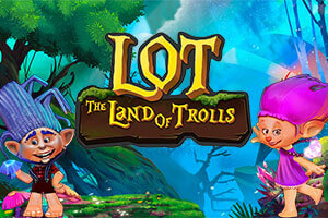 LOT Land Of Trolls